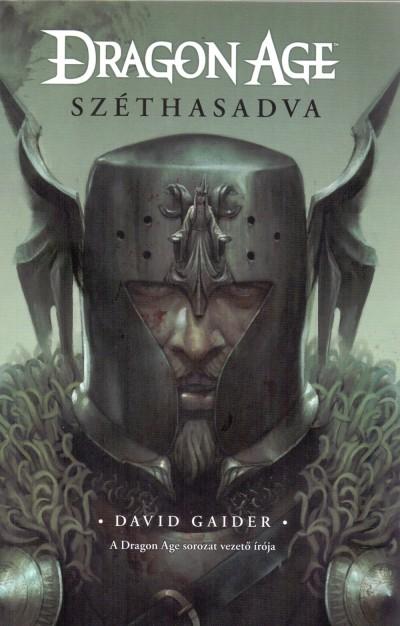David Gaider - Dragon Age - Széthasadva