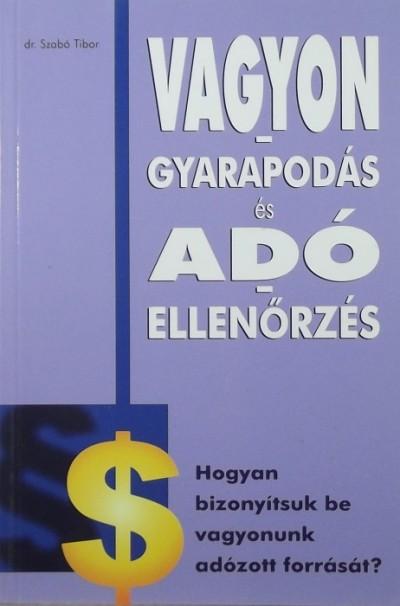 - Vagyongyarapodás és adóellenőrzés