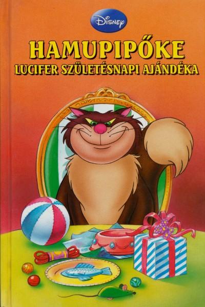 - Hamupipőke - Lucifer születésnapi ajándéka