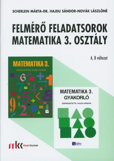 Dr. Hajdu Sándor - Novák Lászlóné - Scherlein Márta - Felmérő feladatsorok matematika 3. osztály A, B változat