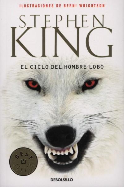 Stephen King - El Ciclo del Hombre Lobo