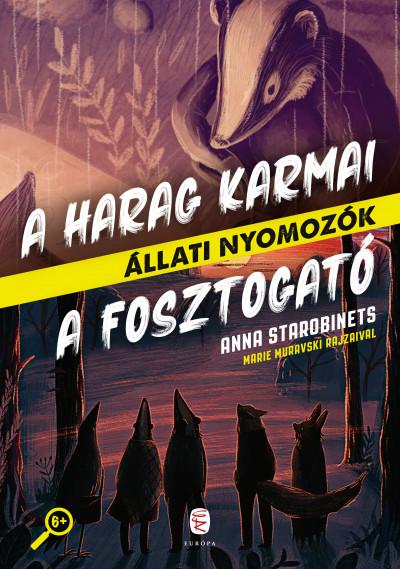 Anna Starobinets - A Harag Karmai - A Fosztogató