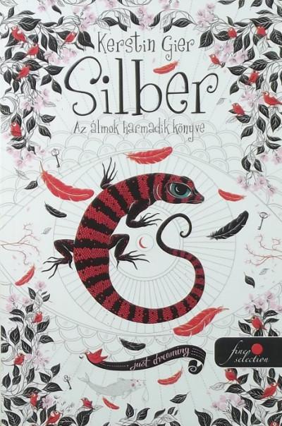 Kerstin Gier - Az álmok harmadik könyve (Silber 3.) - puha kötés