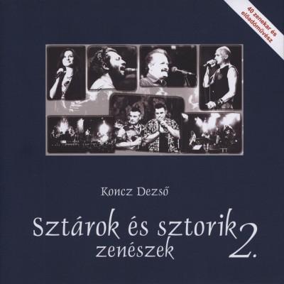 Koncz Dezső - Sztárok és sztorik 2.