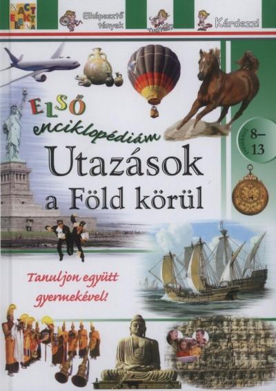 - Utazások a Föld körül - Első enciklopédiám