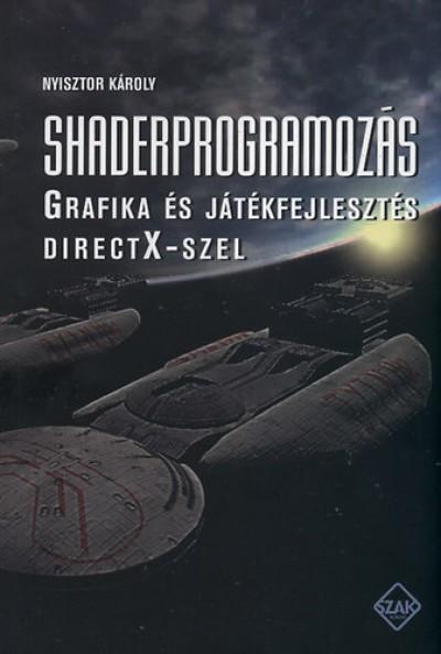 Nyisztor Károly - Shaderprogramozás