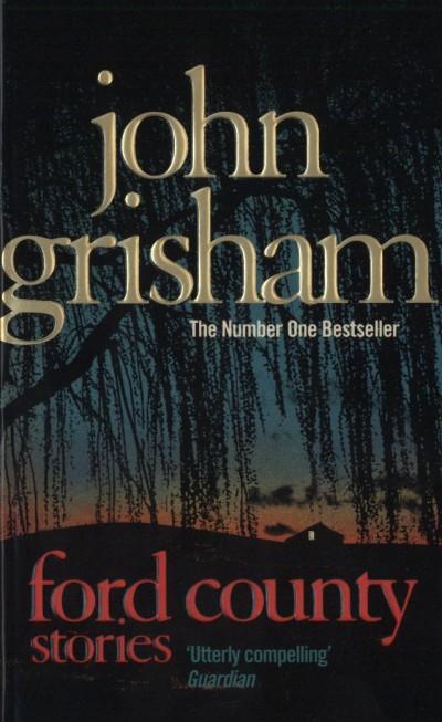 John Grisham - Ford County