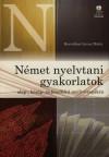 Horv�thn� Lovas M�rta - N�met nyelvtani gyakorlatok alap-, k�z�p- �s fels�fok� nyelvvizsg�kra