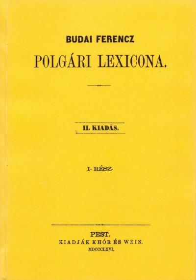 - Budai Ferencz polgári lexikona I.