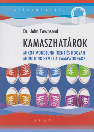 Dr. John Townsend - Kamaszhat�rok