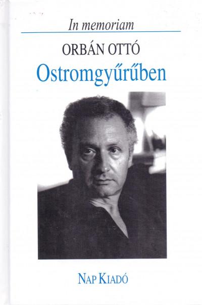 Ifj. Lator László  (Vál.) - Ostromgyűrűben - In memoriam Orbán Ottó