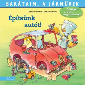 Cordula Thörner - Építsünk autót!
