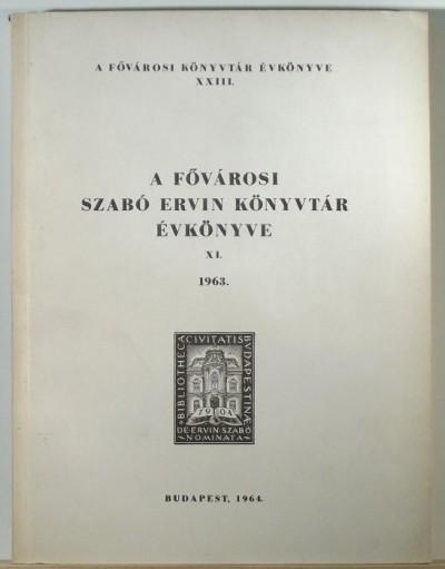 - A Fővárosi Szabó Ervin Könyvtár évkönyve - 1963