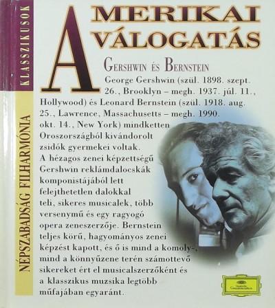 - Amerikai válogatás - George Gershwin & Leonard Bernstein + CD