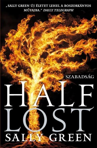 Sally Green - Half Lost - Szabadság