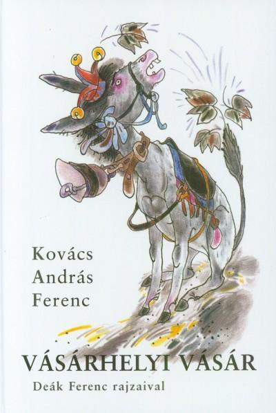 Kovács András Ferenc - Vásárhelyi vásár