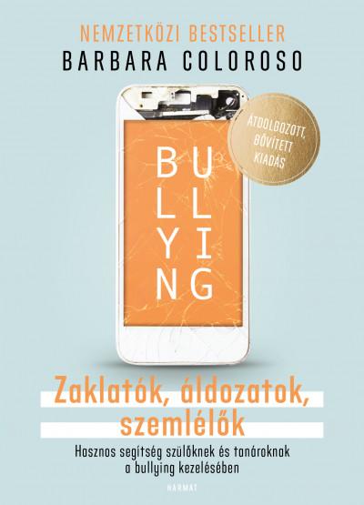 Barbara Coloroso - Bullying