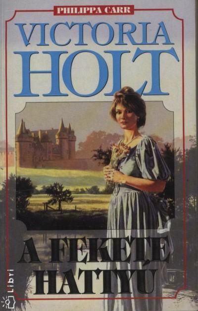 Victoria Holt - A fekete hattyú