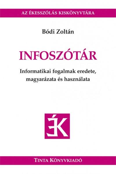 Bódi Zoltán - Infoszótár