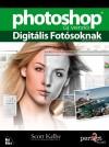 Scott Kelby - Photoshop digit�lis fot�soknak