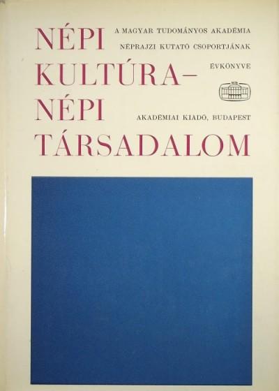 Ortutay Gyula  (Szerk.) - Népi kultúra - népi társadalom