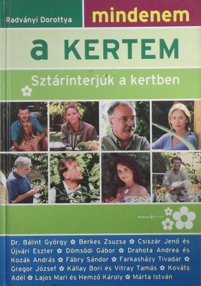 Radványi Dorottya - Mindenem a kertem