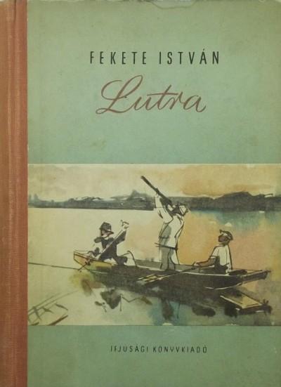 Fekete István - Lutra