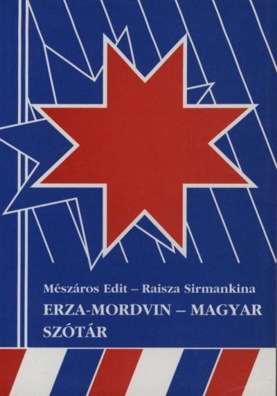 Mészáros Edit - Raisza Sirmankina - Erza-mordvin - magyar szótár