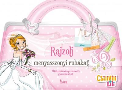 - Rajzolj menyasszonyi ruhákat!