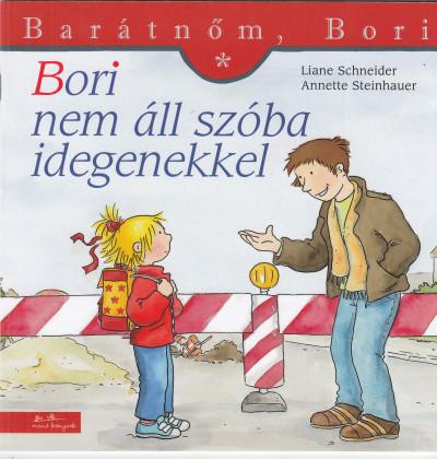 Liane Schneider - Bori nem áll szóba idegenekkel