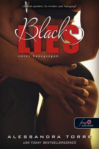Alessandra Torre - Black Lies - Sötét hazugságok