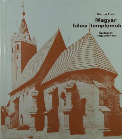 Marosi Ernő - Magyar falusi templomok