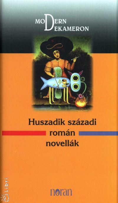 Vallasek Júlia  (Szerk.) - Huszadik századi román novellák