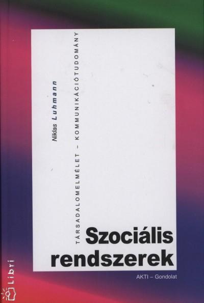 Niklas Luhmann - Szociális rendszerek