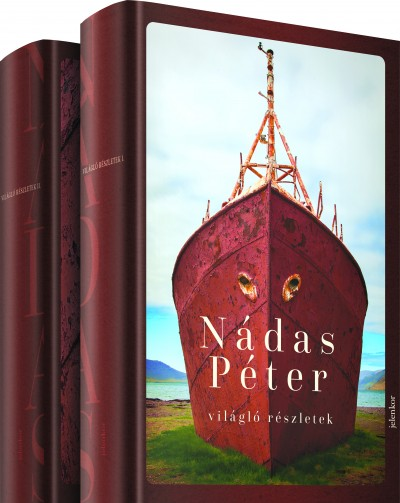 Nádas Péter - Világló részletek I-II.