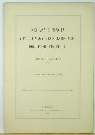 Pocta Fülöp - Néhány spongia a pécsi vagy Mecsek-hegység dogger-rétegeiből
