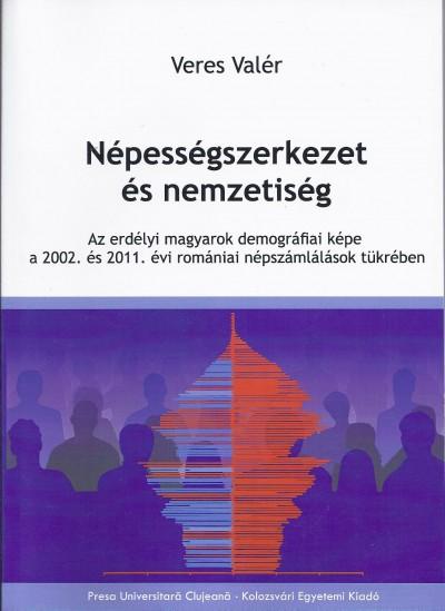 Veres Valér - Népességszerkezet és nemzetiség