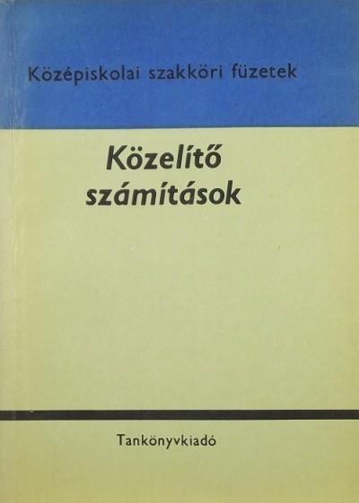 Bacskay Zoltán - Közelítő számítások