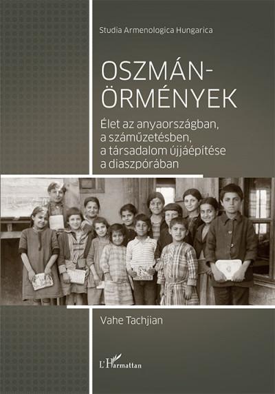 Vahe Tachjian - Oszmán-örmények