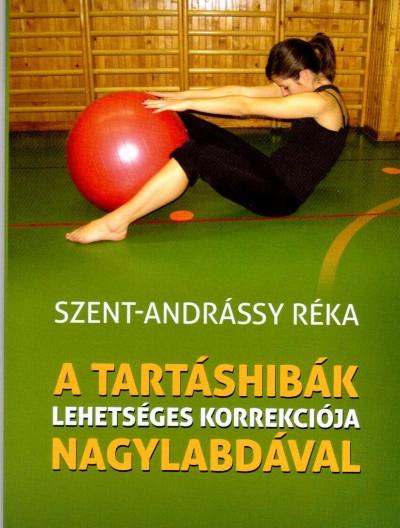 Szent-Andrássy Réka - A tartáshibák lehetséges korrekciója nagylabdával
