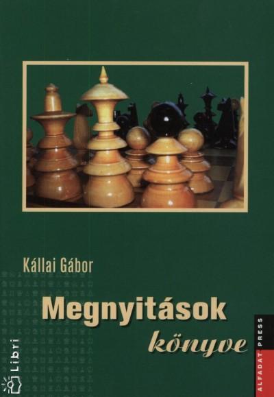 Kállai Gábor - Megnyitások könyve