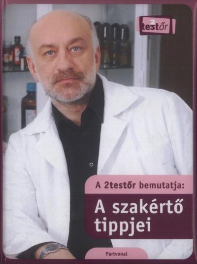 Pistyur Veronika - Szabó László - Vámos Erika - A 2testőr bemutatja:sztárok titkai - a 2testőr bemutatja:a szakértő tippjei
