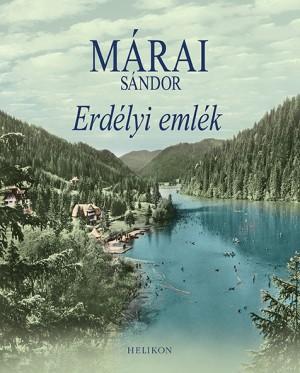 M�rai S�ndor - Erd�lyi eml�k