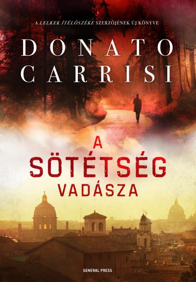 Donato Carrisi - A sötétség vadásza