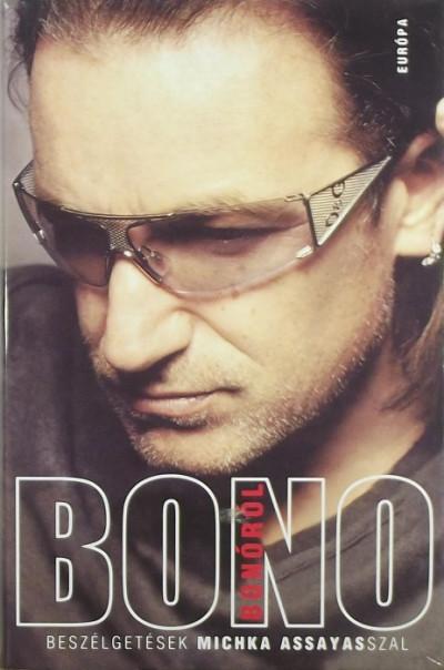 Michka Assayas - Bono Bonóról
