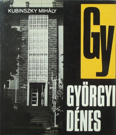Kubinszky Mihály - Györgyi Dénes