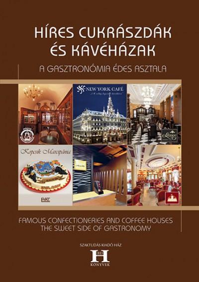 Gerse László  (Szerk.) - Híres cukrászdák és kávéházak