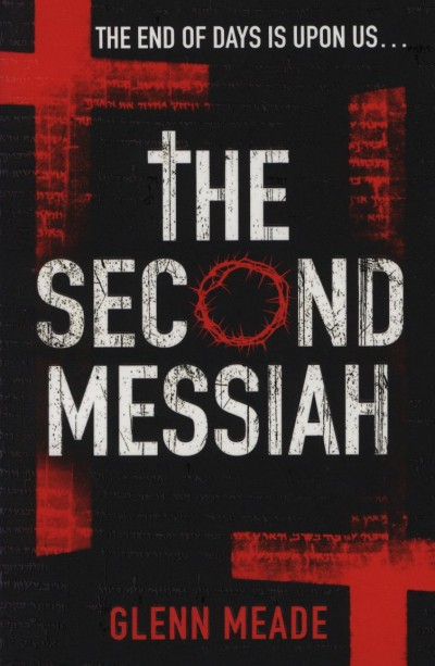 Glenn Meade - The Second Messiah