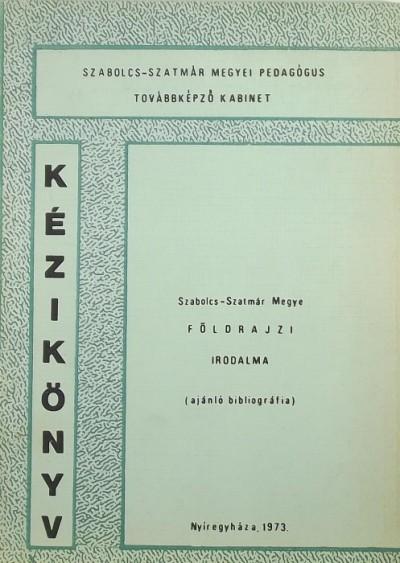 Dr. Vargha László Gyula - Szabolcs-Szatmár megye földrajzi irodalma