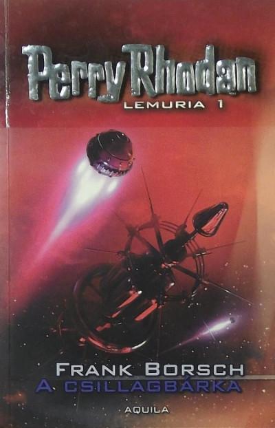 Frank Borsch - Perry Rhodan: Lemuria 1.